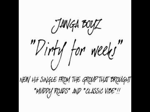 Jawga Boyz-Dirty for weeks
