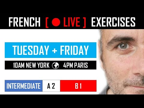 FRENCH INTERMEDIATE EXERCISES - EPISODE 19 | LEARNING FRENCH MADE EASY