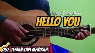 TUTORIAL CHORD GITAR : Iqbaal Ramadhan - Hello You (OST. Teman Tapi Menikah) Versi Aslinya