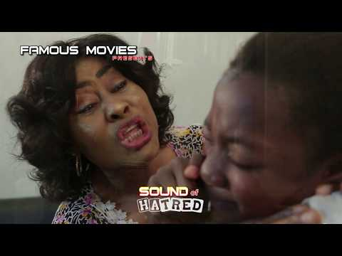 Sound of Hatred (Official Trailer) - Showing Now on this channel | 2017 Latest Nigerian Movie