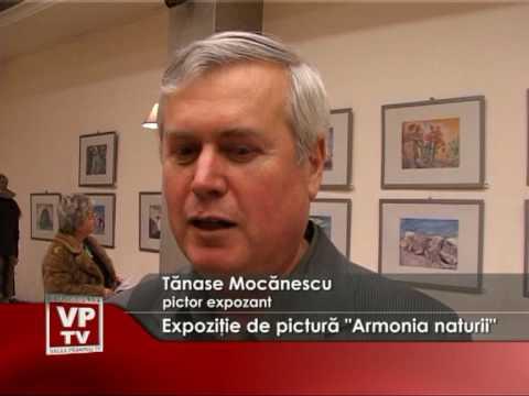"""Expoziţie de pictură """"Armonia naturii"""""""