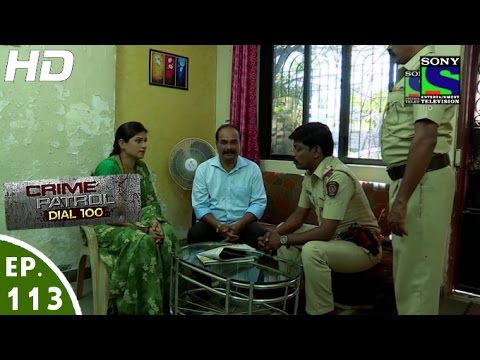Download Crime Patrol Dial 100 - क्राइम पेट्रोल - Anaath-2 - Episode 113 - 17th March, 2016 HD Mp4 3GP Video and MP3