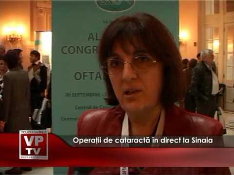 Operatii de cataracta live in Sinaia