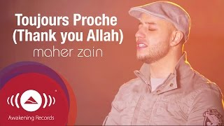 Maher Zain - Toujours Proche (Français) | Always Be There | Official Lyric Video