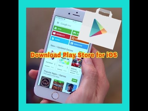 How To Download PLAY STORE For IOS Free