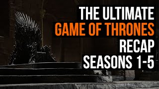 The Ultimate Game of Thrones Recap: Seasons 1-5 Subscribe to GR+ here: http://goo.gl/cnjsn1 With Season 6 just around the...