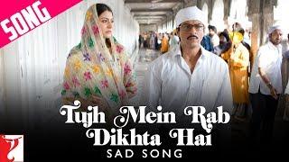 Tujh Mein Rab Dikhta Hai v1 - Song - Rab Ne Bana Di Jodi
