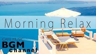 Morning Jazz Mix - Relaxing Cafe Music - Smooth Jazz & Bossa Nova - Saxophone Jazz