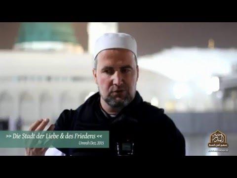 Die Stadt der Liebe und des Friedens: Eine Nachricht aus Madinah (Ustadh Mahmud Kellner)