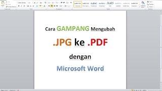 Cara Mengubah File JPG ke PDF dengan CEPAT dan MUDAH