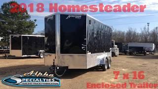 4. 2018 Homesteader 7 x 16 Enclosed Cargo Trailer
