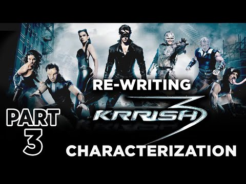 Re-Writing KRRISH 3 | Live Session | Part - 3 | CHARACTERIZATION