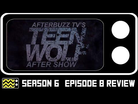 Teen Wolf Season 6 Episode 8 Review w/ Ed Abroms, Joe Genier, Pete Ploszek | AfterBuzz TV