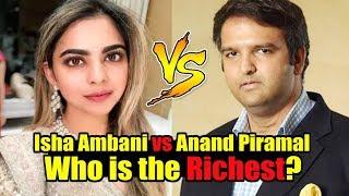 Video Isha Ambani Vs Anand Piramal - Who is the Richest? MP3, 3GP, MP4, WEBM, AVI, FLV Desember 2018