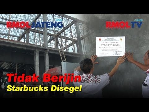 Tak Berijin, Bangunan Starbucks Tugu Muda Disegel Satpol PP