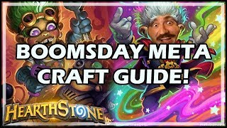 BOOMSDAY META CRAFT GUIDE! - Boomsday / Constructed / Hearthstone
