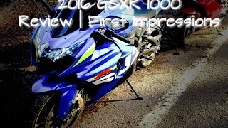 6. 2016 GSXR 1000 First Impression/Review ✔