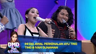 Video Ini Dia Awal Perkenalan Ayu Ting Ting & Ivan Gunawan - DMD Ayu And Friends (17/12) MP3, 3GP, MP4, WEBM, AVI, FLV Maret 2019