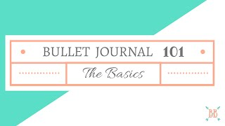 Video Bullet Journal 101: The Basics MP3, 3GP, MP4, WEBM, AVI, FLV Juli 2018