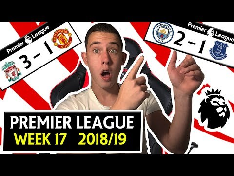 PREMIER LEAGUE 18/19 WEEK 17 SCORE PREDICTIONS & PREVIEW - LIVERPOOL 3 - 1 MANCHESTER UNITED & MORE!