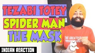 Video INDIAN Reaction on 😂 TEZABI Totey - SPIDER Man & The MASK Reaction #112 | Sanmeet Singh download in MP3, 3GP, MP4, WEBM, AVI, FLV January 2017