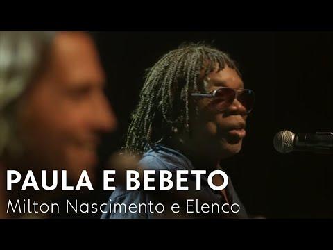 Globo - Paula e Bebeto - Milton Nascimento e Elenco  Rock Story