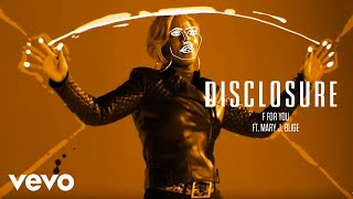 Thumbnail for Disclosure ft. Mary J. Blige — F For You