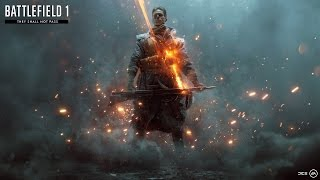 Battlefield 1 Official They Shall Not Pass Trailer, EA Games, video games