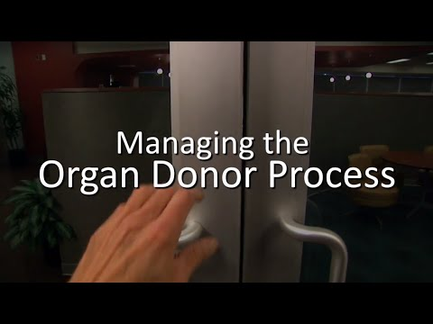 Managing The Organ Donor Process - An Inside Look At OneLegacy
