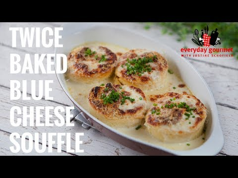 Twice Baked Blue Cheese Soufflé | Everyday Gourmet S7 E37