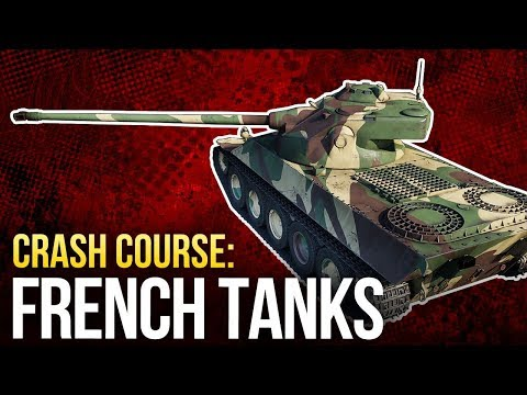 War Thunder. Crash Course: French Tanks