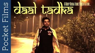 When one tries too hard to achieve something. Failures after failures one gives up. What if the opportunity knocks the door the moment you gave up? Daal Tadka is story of a boy who is on a look out. A boy who is about to give up. How long will he hold on?Subscribe to our channels for a new short film every day - http://goo.gl/lPLIYClick Here to Watch New Releases - http://bit.ly/newreleasesfilmsWatch our TV Show Prime Talkies with PocketFilms on #NDTV Prime every Thursday @ 9 pm (ist)Visit www.pocketfilms.in to know more about us and our activities including films, #contests, updates, etc.Cast & Crew:Director: Pratik Rajen KothariMusic / Sound: Dhirendra Vijaya Ramesh Mulkalwar/ Gourav ShakyaEditor: Mannu ThakurCinematographer: Smita NirmalActors: Pratik Rajen KothariFor Latest Updates Follow Us on Social PlatformsFollow Us on ►►►►►►►FB - https://www.facebook.com/PocketFilmsInTwitter - http://twitter.com/pocketfilmsinG+ - https://plus.google.com/+PocketFilmsPocket Films' Network Channels  ►►►►►►►Dekh Bhai Dekh - http://bit.ly/dekhbhaidekhLittle Kids Channel - http://bit.ly/LittlekidschannelAre you a film maker? Want to showcase your film / documentary and also generate income? Contact us at -  info@pocketfilms.in