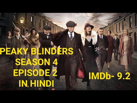 peaky blinders season 4 episode 2 explained in hindi   PEAKY BLINDERS