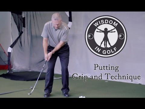 Putting Grip and Technique - Shawn Clement's Wisdom in Golf