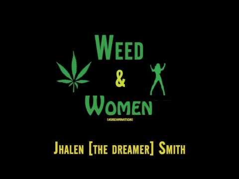 Weed & Women – Single [Prod. SmithBeatz]