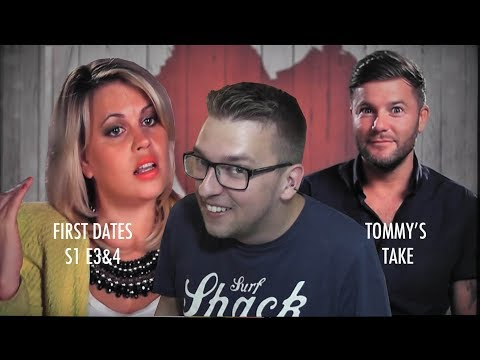 First Dates (Episodes 3 & 4) | Tommy's Take