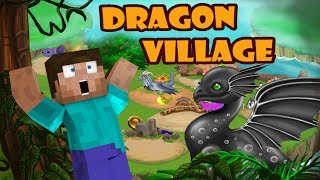 DRAGON VILLAGE!