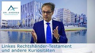Linkes Rechtshänder-Testament und andere Kuriositäten