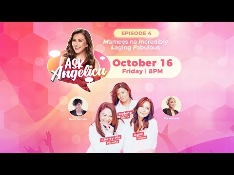 Episode 4: M.I.L.F.s - Mamees na Incredibly Laging Fabulous   Angelica Panganiban   'Ask Angelica'