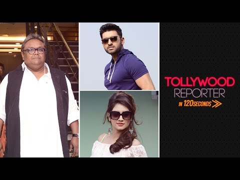 Tollywood Reporter in 120 Seconds | Ankush | Nusrat | Indraadip Dasgupta | Part 2 | 2017