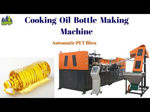 Cooking Oil Bottle Making Machine