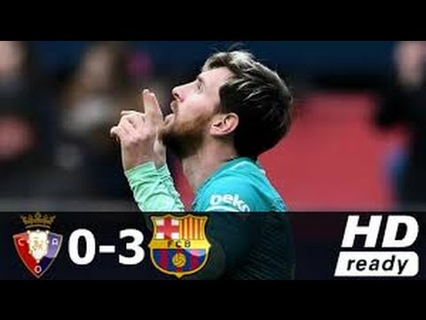 Osasuna Vs Barcelona 0 3 All Goals & Highlights 10 12 2016 HD