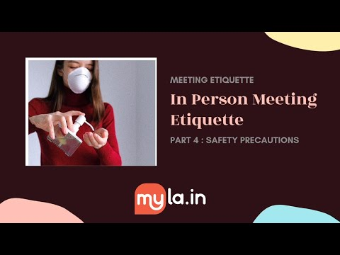 MyLA In-Person Meeting Etiquette - Safety & Precautions