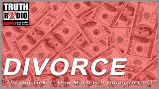 The Big Ticket – How Much Will My Divorce Cost?