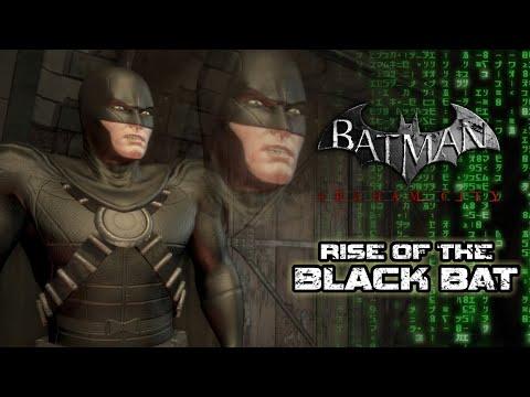 Batman Arkham City: Rise of the Black Bat (A Cheap Comic Mockbuster)