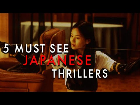 5 Must-See Films | Japanese Thrillers