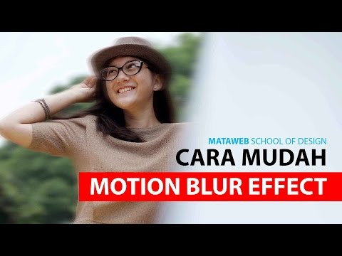 Tutorial Photoshop - Efek Motion Blur Photoshop