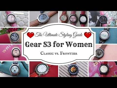 , title : 'Gear S3 Classic & Frontier: Women's Ultimate Styling Guide! (HD)'