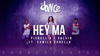 Nonton Hey Ma - Pitbull & J Balvin ft Camila Cabello (Choreography) FitDance Life Film Subtitle Indonesia Streaming Movie Download
