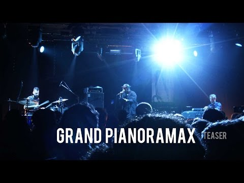 Grand Pianoramax Teaser (Jazz Onze+ Festival 2015)